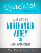 Quicklet on Jane Austen's Northanger Abbey (CliffsNotes-like Book Summary)