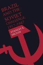 Brazil and the Soviet Challenge, 1917-1947