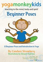 Yoga Monkey Kids: Beginner Poses