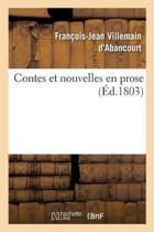 Contes Et Nouvelles En Prose. Tome 4