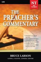 The Preacher's Commentary - Vol. 26: Luke