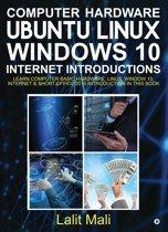 Computer hardware, Ubuntu Linux, Windows 10, Internet Introductions
