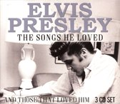 Elvis Presley: The Songs He Loved and Those That Loved Him