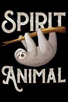 Spirit Animal: Cool Sloth Life Journal Notebook - Sloth Journal for Kids - Sloth Lover Notebook Journal - Sloth Journal for Women & G