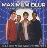 Maximum Blur: The Unauthorised Biography Of Blur