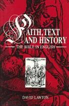 Faith, Text and History