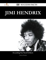 Jimi Hendrix 175 Success Facts - Everything you need to know about Jimi Hendrix