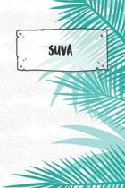 Suva: Ruled Travel Diary Notebook or Journey Journal - Lined Trip Pocketbook for Men and Women with Lines