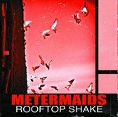 Rooftop Shake