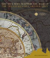 The Men Who Mapped the World/The Treasures of Cartography
