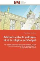 Relations Entre La Politique Et Et La Religion Au S�n�gal