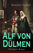 Alf von Dülmen (Historischer Roman) - Vollständige Ausgabe
