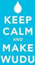 Keep Calm and Make Wudu Notebook