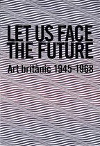 let us face the future the