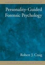 Personality-Guided Forensic Psychology