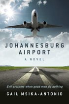 Johannesburg Airport - A Novel