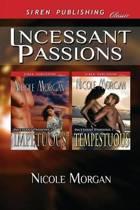 Incessant Passions [Impetuous