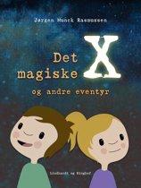 Det magiske X og andre eventyr