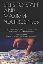 Steps to Start and Maximize Your Business