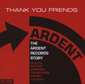 Thank You Friends:The Ardent Records Story