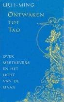 ONTWAKEN TOT TAO