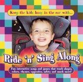 Ride 'N' Sing Along
