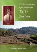 En Beretning Om Kinamission r, Ketty Nielsen