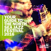 Your Guide To The North Sea Jazz Festival 2016