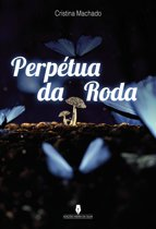 PERPÉTUA DA RODA