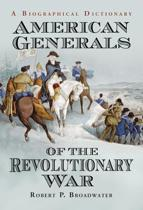 American Generals of the Revolutionary War
