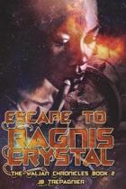 Escape to Ragnis Crystal
