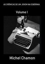 As CrÔnicas De Um Jovem Na EsbÓrnia Volume I