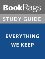 Summary & Study Guide: Everything We Keep