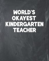 World's Okayest Kindergarten Teacher