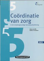 Integraal / 503 Coordinatie van zorg in de verpleegkundige beroepsuitoefening / druk 1