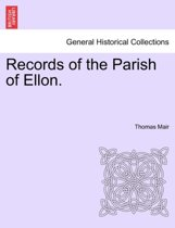 Records of the Parish of Ellon.