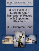 U S V. Heim U.S. Supreme Court Transcript of Record with Supporting Pleadings