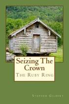 Seizing the Crown