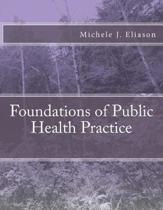 Foundations of Public Health Practice