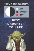 2020 & 2021 Two-Year Daily Planner - Best Gift For Daughter - Funny Yoda Quote Appointment Book - Two Year Weekly Agenda Notebook - Present For Girl: