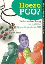Probleemgestuurd medisch onderwijs - Hoezo PGO? Deelnemershandleiding voor de opleidingen Zorg & Welzijn in het MBO (Kwalificatieniveau 3 en 4)