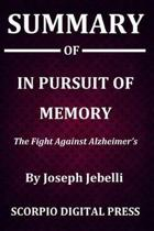 Summary Of In Pursuit of Memory