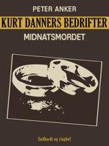Kurt Danners bedrifter: Midnatsmordet
