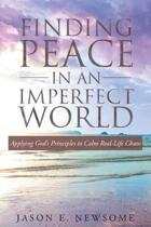 Finding Peace In An Imperfect World