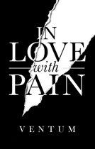 Boek cover In Love With Pain van Ventum