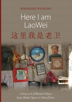 Here I am LaoWei