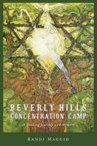 Beverly Hills Concentration Camp