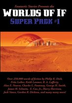 Fantastic Stories Presents the Worlds of If Super Pack #1