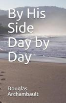 By His Side Day by Day