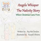 Angels Whisper the Nativity Story